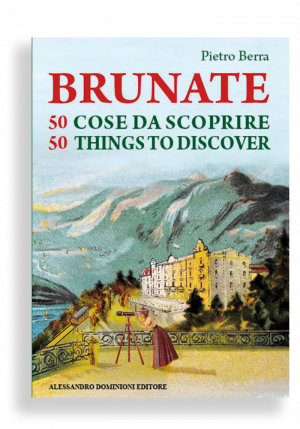 brunate da scoprire