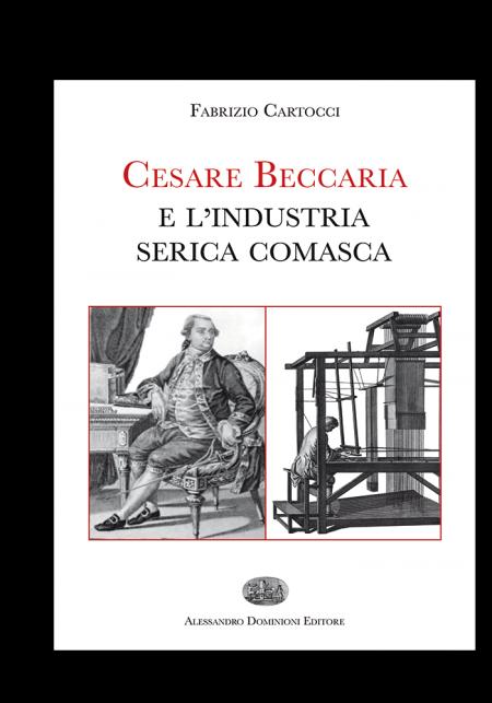 Cesare Beccaria e l'industria Serica Comasca