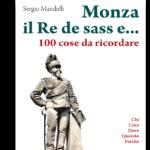 MONZA IL RE DE SASS E 100 COSE DA RICORDARE